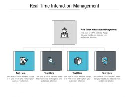 Real Time Interaction Management Ppt Powerpoint Presentation Inspiration Examples Cpb