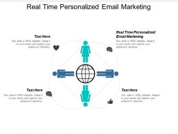 Real Time Personalized Email Marketing Ppt Powerpoint Presentation File Structure Cpb