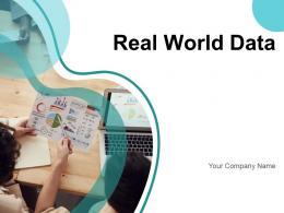 Real World Data Developing Framework Evidence Research Analysis