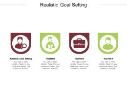 Realistic Goal Setting Ppt Powerpoint Presentation Gallery Graphics Cpb