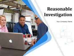 Reasonable Investigation Powerpoint Presentation Slides