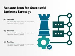 Reasons Icon For Successful Business Strategy