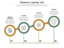 Reasons Leaving Job Ppt Powerpoint Presentation Infographics Design Ideas Cpb