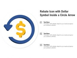 Rebate Icon With Dollar Symbol Inside A Circle Arrow