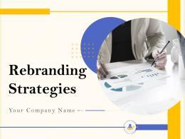 Rebranding Strategies Powerpoint Presentation Slides
