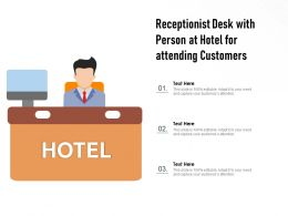 Receptionist Desk With Person At Hotel For Attending Customers