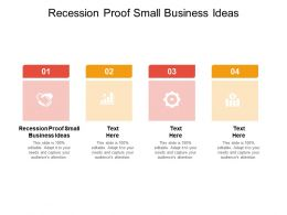Recession Proof Small Business Ideas Ppt Powerpoint Presentation Summary Slides Cpb