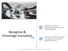 Recognize And Encourage Innovation Ppt Powerpoint Presentation Professional Format