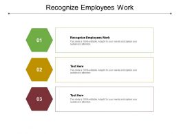 Recognize Employees Work Ppt Powerpoint Presentation Summary Objects Cpb