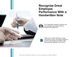 Recognize Great Employee Performance With A Handwritten Note Marketing Ppt Slides