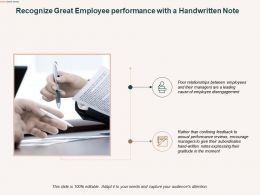 Recognize Great Employee Performance With A Handwritten Note Ppt Powerpoint Presentation Show Good