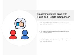 Recommendation Icon With Hand And People Comparison