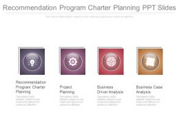 Recommendation Program Charter Planning Ppt Slide