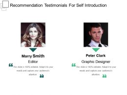 Recommendation Testimonials For Self Introduction Presentation Visuals