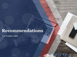 Recommendations Powerpoint Presentation Slides