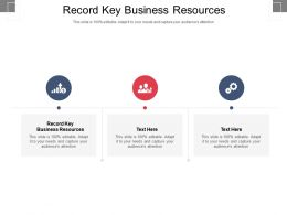 Record Key Business Resources Ppt Powerpoint Presentation Ideas Slide Portrait Cpb
