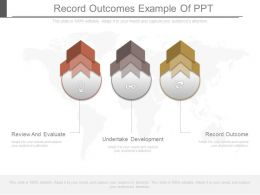 Record Outcomes Example Of Ppt