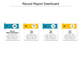 Record Report Dashboard Ppt Powerpoint Presentation Slides Outfit Cpb