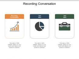 Recording Conversation Ppt Powerpoint Presentation Portfolio Example Topics Cpb