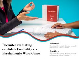 Recruiter Evaluating Candidate Credibility Via Psychometric Word Game