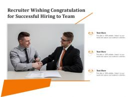 Recruiter Wishing Congratulation For Successful Hiring To Team