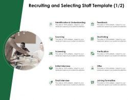 Recruiting And Selecting Staff Template Initial Interview Ppt Powerpoint Presentation Professional
