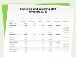 Recruiting And Selecting Staff Template Recruiting Ppt Powerpoint Presentation Visual Aids Show