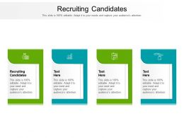 Recruiting Candidates Ppt Powerpoint Presentation Summary Grid Cpb