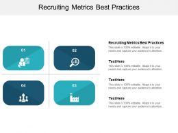 Recruiting Metrics Best Practices Ppt Powerpoint Presentation Outline Smartart Cpb