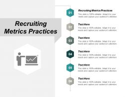 Recruiting Metrics Practices Ppt Powerpoint Presentation Summary Graphics Download Cpb