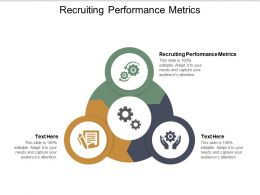 Recruiting Performance Metrics Ppt Powerpoint Presentation Model Download Cpb