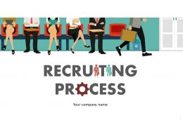 Recruiting Process Powerpoint Presentation Slides