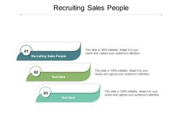 Recruiting Sales People Ppt Powerpoint Presentation Show Inspiration Cpb
