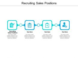 Recruiting Sales Positions Ppt Powerpoint Presentation Model Master Slide Cpb