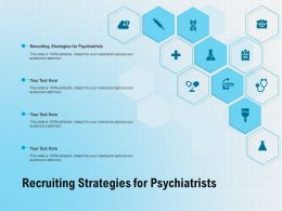 Recruiting Strategies For Psychiatrists Ppt Powerpoint Presentation Slides Demonstration