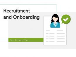 Recruitment And Onboarding Process Source Evaluation Organizational