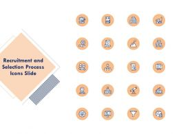 Recruitment And Selection Process Icons Slide Ppt Presentation Icon Vector