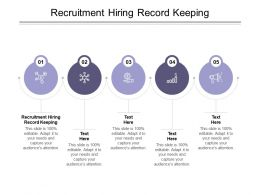 Recruitment Hiring Record Keeping Ppt Powerpoint Presentation Deck Cpb