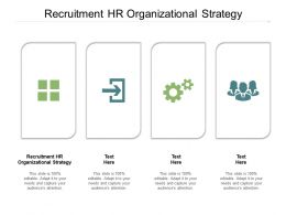 Recruitment HR Organizational Strategy Ppt Powerpoint Presentation Gallery Graphic Images Cpb