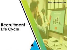 Recruitment Life Cycle Powerpoint Presentation Slides