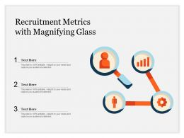 Recruitment Metrics With Magnifying Glass
