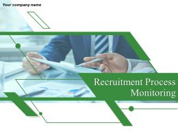 Recruitment Process Monitoring Powerpoint Presentation Slides