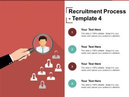 Recruitment Process Template 4 Ppt Presentation Examples