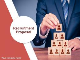 Recruitment Proposal Powerpoint Presentation Slides
