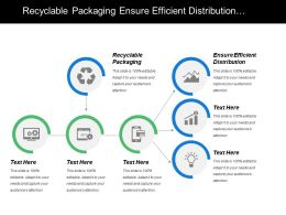 Recyclable Packaging Ensure Efficient Distribution Energy Efficiency Material Conservation