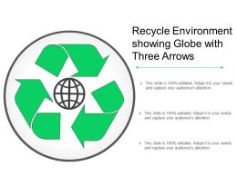 Recycle Environment Showing Globe With Three Arrows