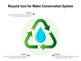 Recycle Icon For Water Conservation System