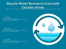 Recycle Water Resources Icon With Circular Arrow