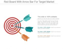 Red Board With Arrow Bar For Target Market Ppt Inspiration