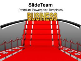 Red Carpet Displaying Business Prestige Powerpoint Templates Ppt Themes And Graphics 0213